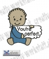 Baby Quote Be perfect